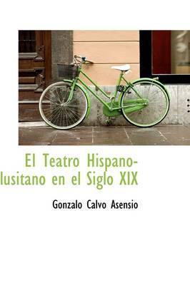 El Teatro Hispano-lusitano en el Siglo XIX
