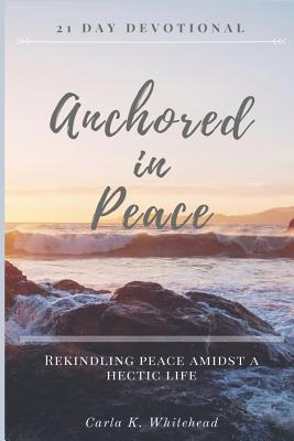 Anchored in Peace 21 Day Devotional