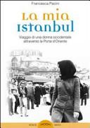La mia Istanbul