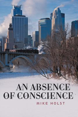 An Absence of Conscience