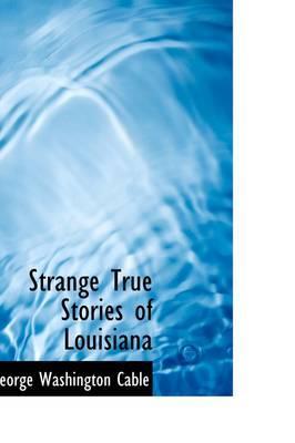 Strange True Stories...