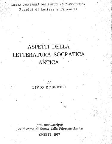 Aspetti della letteratura socratica antica