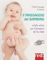 Il massaggio del bambino. Ediz. a colori. Con CD-Audio