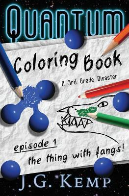 The Thing With Fangs a 3rd Grade Disaster