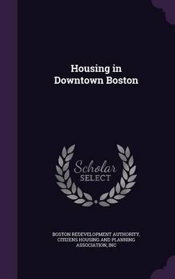 Housing in Downtown Boston