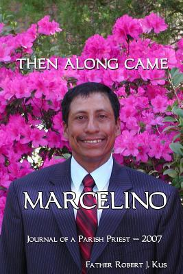 Then Along Came Marcelino