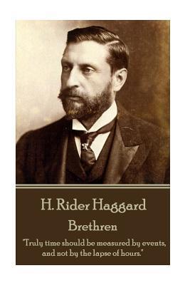 H. Rider Haggard - Brethren