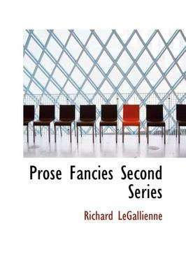 Prose Fancies Second Series