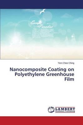 Nanocomposite Coating on Polyethylene Greenhouse Film