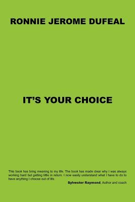 It's Your Choice