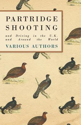 Partridge Shooting and Driving in the U.K. and Around the World