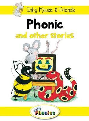 Jolly Phonics Paperback Readers, Level 3 Phonic's Fantastic