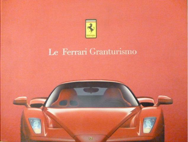 Le Ferrari Granturismo Vol. 3