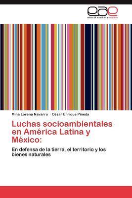Luchas socioambientales en América Latina y México