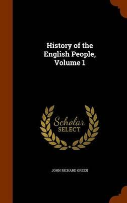 History of the English People, Volume 1
