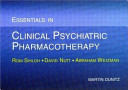 Essentials in Clinical Psychiatric Pharmacotherapy