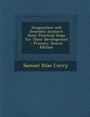 Imagination and Dramatic Instinct