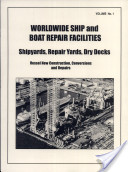 Worldwide Ship and Boat Repair Facilities
