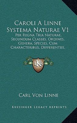 Caroli a Linne Systema Naturae V1 Caroli a Linne Systema Naturae V1