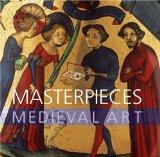 Masterpieces: Mediev...