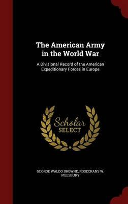 The American Army in the World War