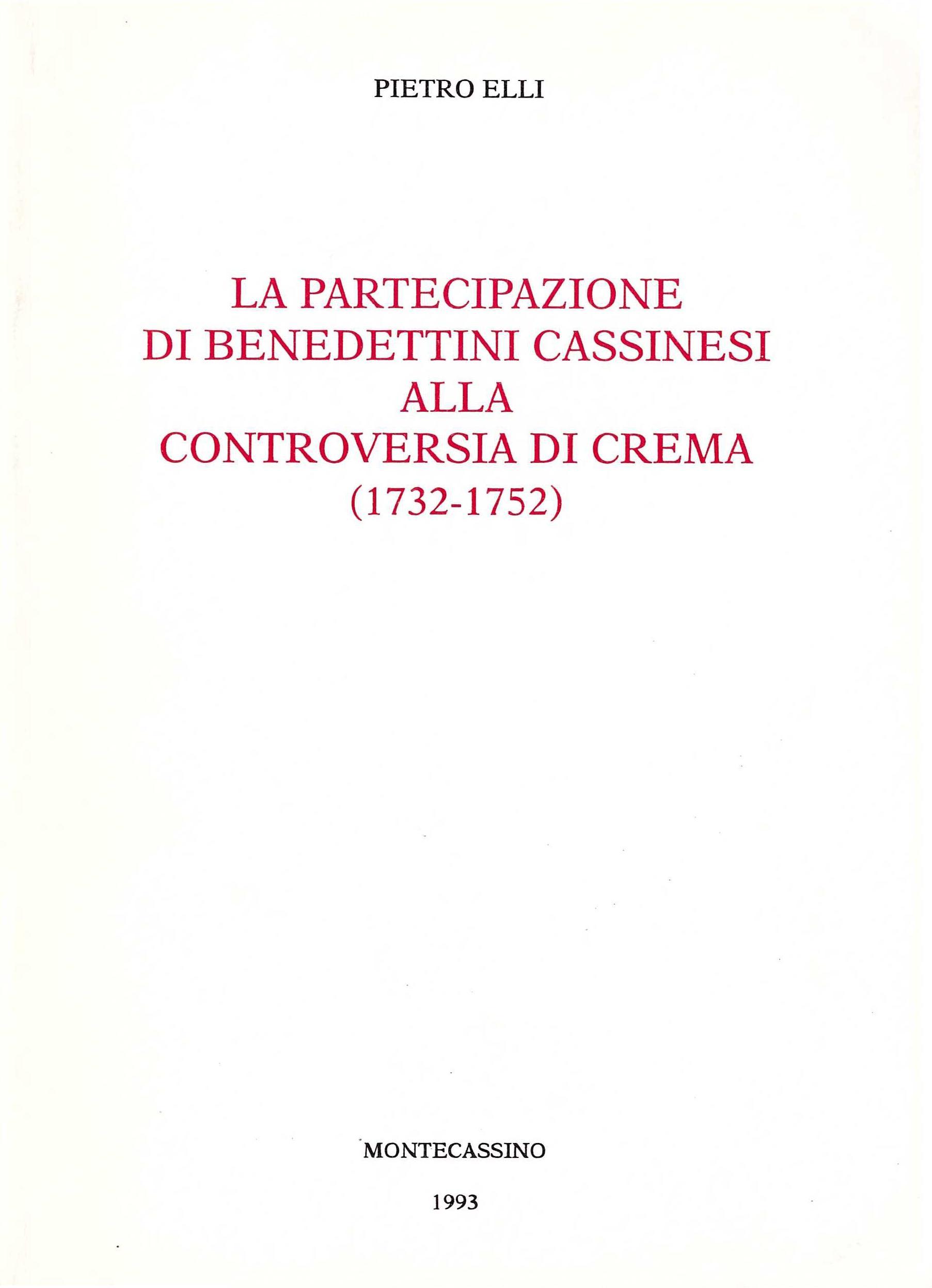 La partecipazione dei benedettini cassinesi alla controversia di Crema (1732-1752)