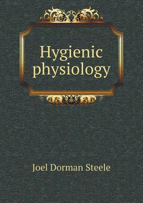 Hygienic Physiology