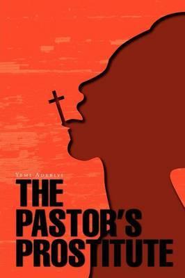 The Pastor's Prostitute