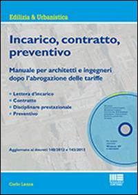 Incarico, contratto, preventivo. Con CD-ROM