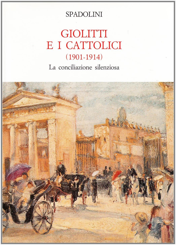 Giolitti e i cattolici 1901-1914
