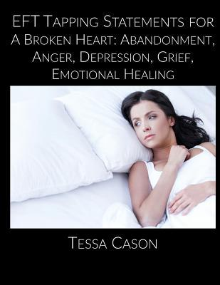 EFT Taping Statements for A Broken Heart
