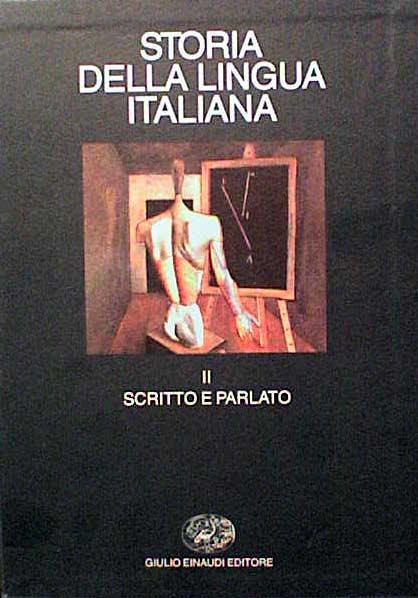 Storia della lingua italiana / Scritto e parlato