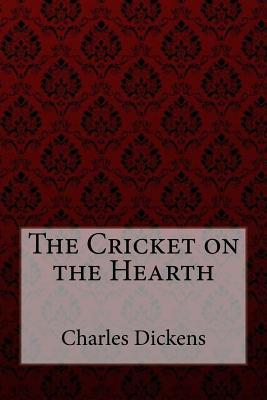 The Cricket on the Hearth Charles Dickens
