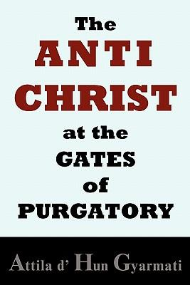 The Anti-Christ at the Gates of Purgatory
