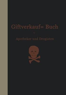 Vorschriften Über Den Handel Mit Giften Im Deutschen Reiche