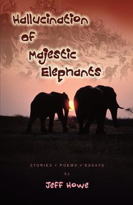 Hallucination of Majestic Elephants