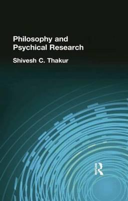 Philosophy and Psychical Research