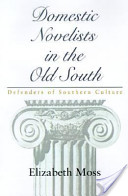 Domestic Novelists in the Old South
