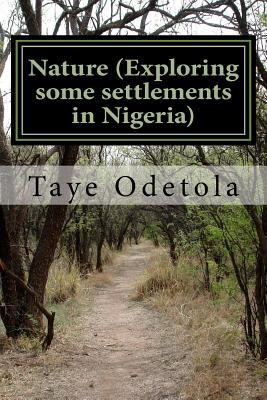 Nature (Exploring Some Settlements in Nigeria)