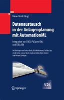 Datenaustausch in der Anlagenplanung mit AutomationML