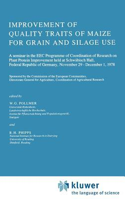 Improvement of Quality Traits of Maize for Grain and Silage Use
