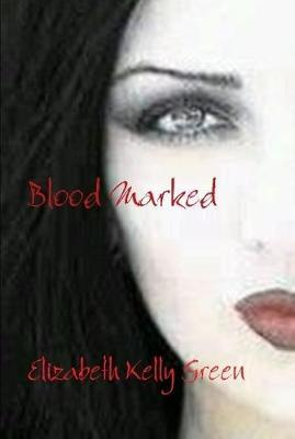 Blood Marked