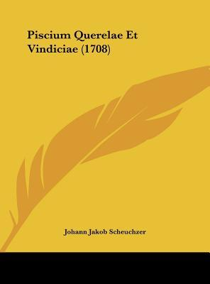 Piscium Querelae Et Vindiciae (1708)