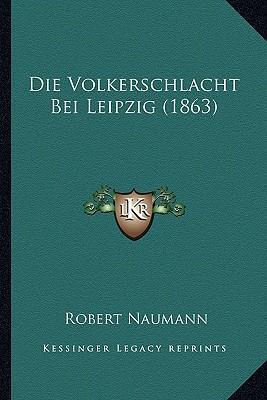 Die Volkerschlacht Bei Leipzig (1863)
