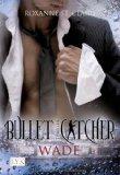 Bullet Catcher 05. W...