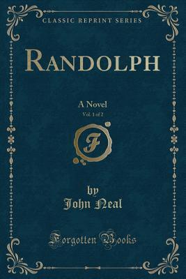 Randolph, Vol. 1 of 2