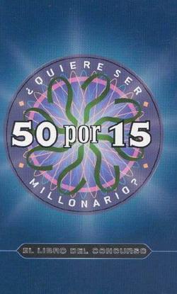 50 por 15 quiere ser millonario?