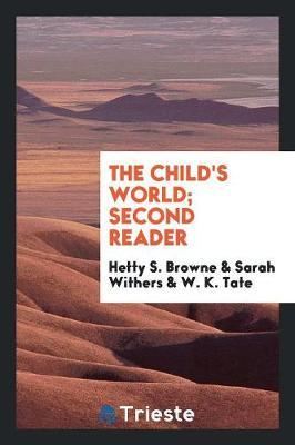 The Child's World; Second Reader
