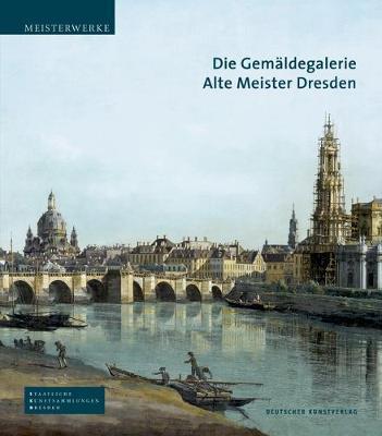 Die Gemäldegalerie Alte Meister Dresden