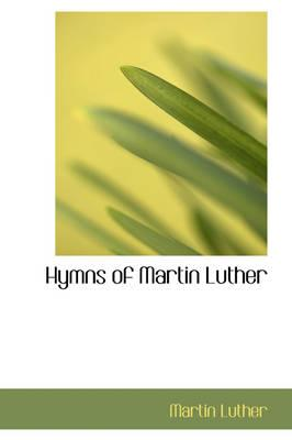 Hymns of Martin Luther